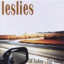 LESLIES : Of Today - For Today